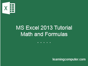 MS-Excel-2013-Math-and-Formulas-Tutorial