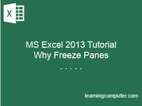 MS-Excel-2013-Why-Freeze-Panes-Tutorial